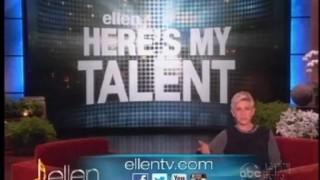 Ellen Here's My Talent Feb 08 2013